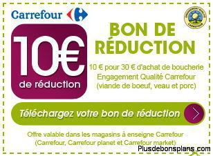 Promo carrefour 10 euros de r duction sur la viande eqc - Bon de reduction atylia ...