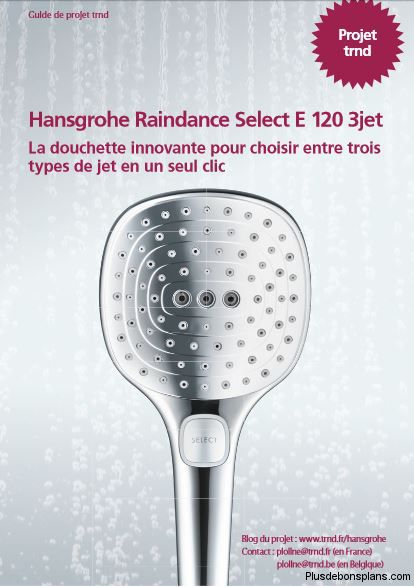 douchette hansgrohe raindance select 3jet en test gratuit. Black Bedroom Furniture Sets. Home Design Ideas