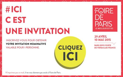 invitation foire de paris 2015 gratuite. Black Bedroom Furniture Sets. Home Design Ideas