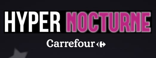 hyper-nocturne-carrefour