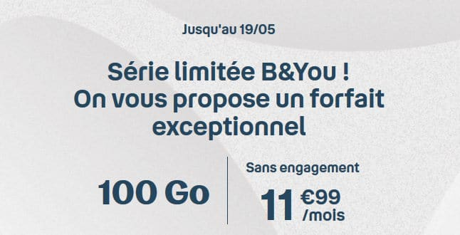 Forfait B and You 100 Go à 11,99 € sans engagement